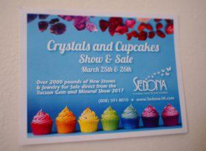 週末はセドナハワイで「クリスタル&カップケーキショー」!