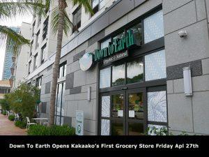 ダウントゥアース・カカアコ初の食料品店をオープン!